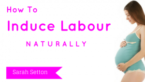 Natural Ways To Induce Labour(2)